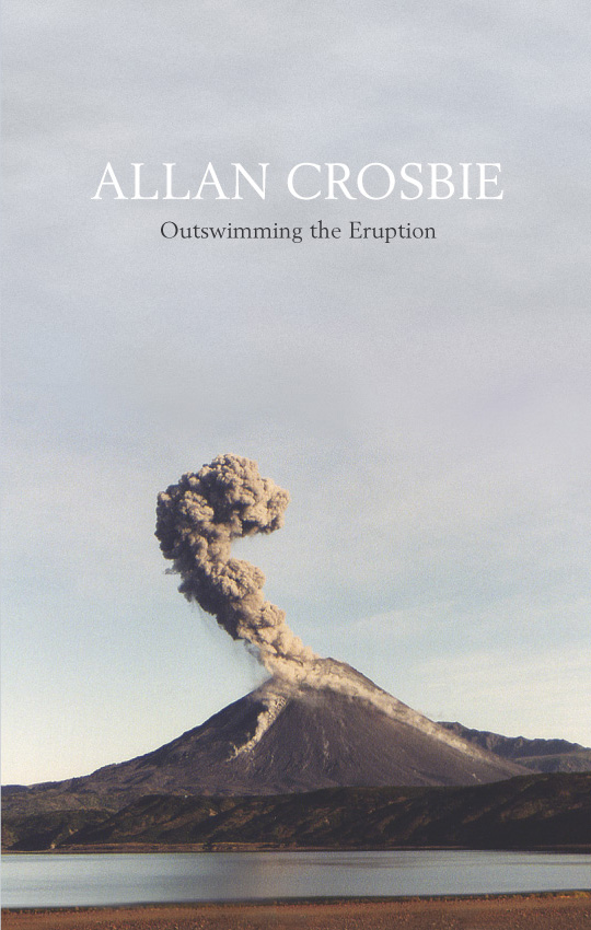 Allan Crosbie Outswimming the eruption